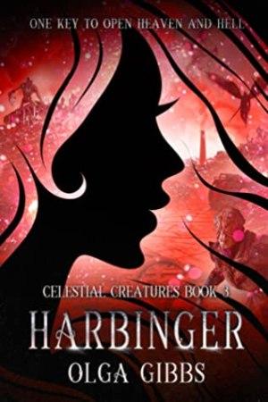 Harbinger by Olga Gibbs @Olgagibbsauthor @FrasersFunHouse #BookReview #BlogTour #CelestialCreatures