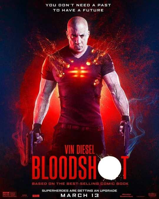 New Bloodshot poster featuring Vin Diesel, Eiza Gonzalez, Guy ...