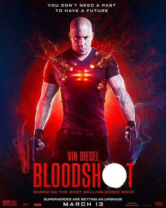 New Bloodshot poster featuring Vin Diesel, Eiza Gonzalez, Guy ...