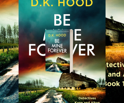 Be Mine Forever by D.K Hood @DKHood_Author @Bookouture #BookReview #BooksOnTour #NetGalleyCountdown #Book570 #KaneAndAlton
