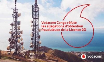 RDC : Vodacom rejette les allégations d'obtention frauduleuse de sa Licence 2G 23