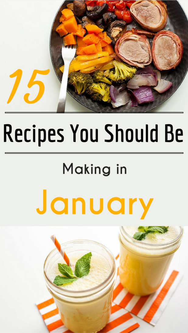 15 Recipes You Should Be Making in January