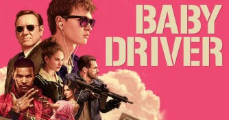 """""""Baby Driver"""" (Jonathan Amos, Paul Machliss) For Best Film Editing"""