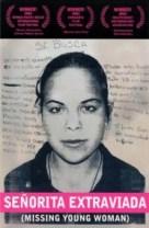 Señorita extraviada, de Lourdes Portillo: http://wp.me/p2BEIm-1Gq