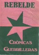 Rebeldes Crónicas guerrilleras, Telesur: http://wp.me/p2BEIm-2hP