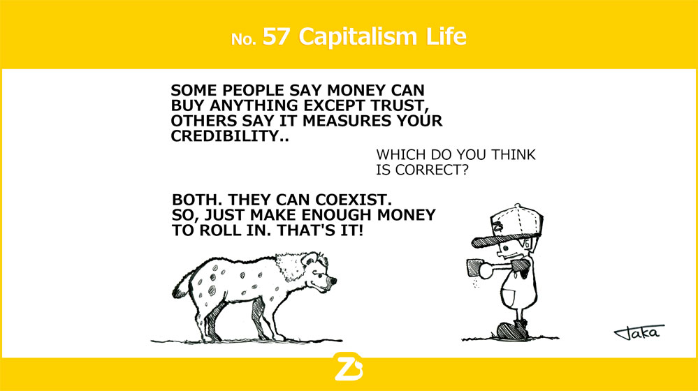 No. 57 Capitalism life/ 資本主義ライフ