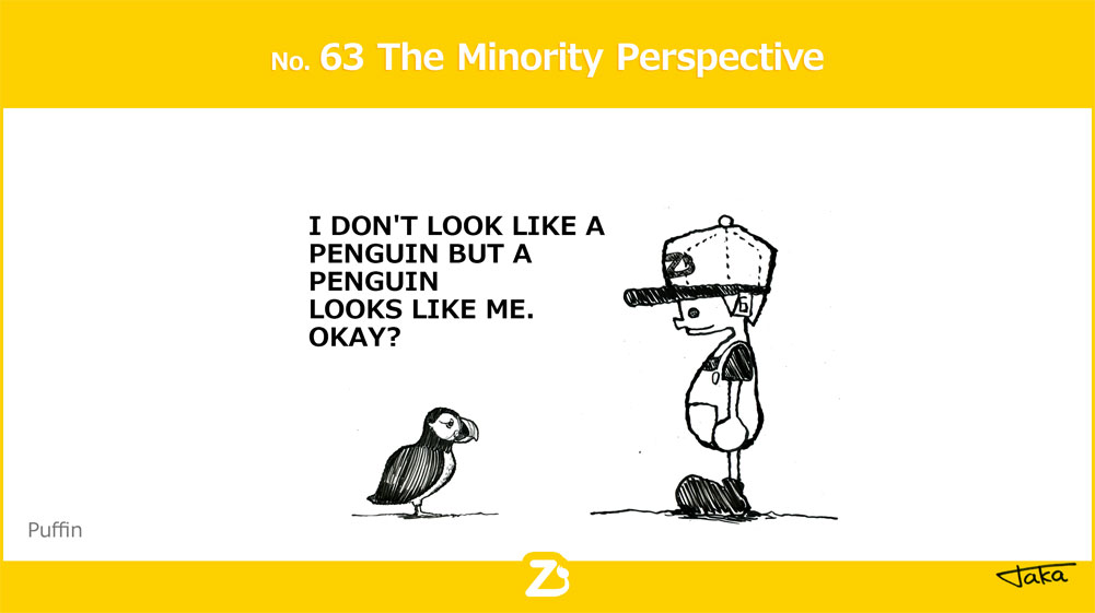No. 63 The Minority Perspective/ マイノリティの視点