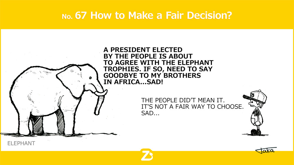 No. 67 How to Make a Fair Decision?/ それってフェアかな?