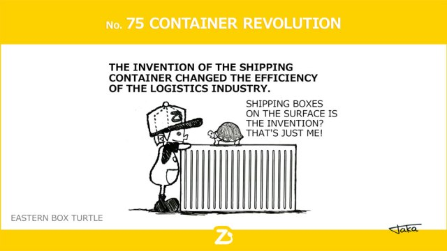 No. 75 CONTAINER REVOLUTION/ コンテナの革命