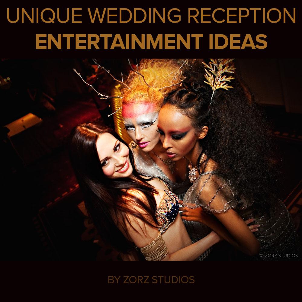 Unique Entertainment Ideas To Un-Bore Your Wedding