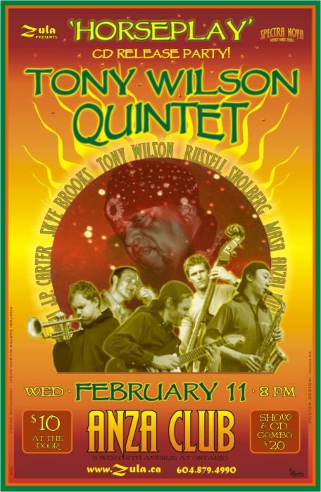 Tony Wilson Quintet CD Release -- 2.11.04 -- ANZA Club