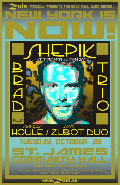 New York Is Now! -- Brad Shepik Trio plus Francois Houle & Jesse Zubot -- 10.28.03 --