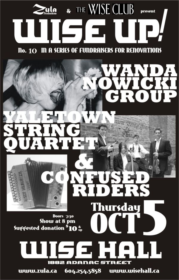 Wise Up! #10: Wanda Nowicki Group / Yaletown String Quartet / Confused Riders -- 10.05.06 -- WISE Hall