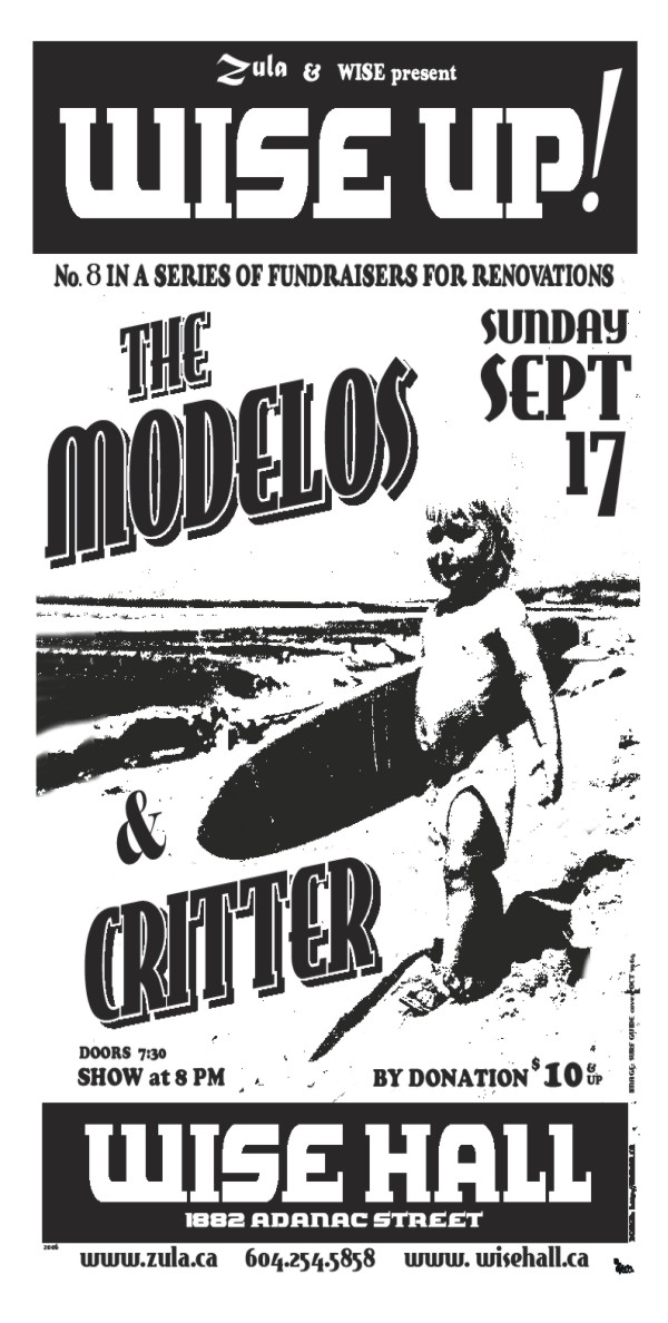 Wise Up! #8: The Modelos & Critter-- 9.17.06 -- WISE Hall