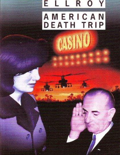 American Death Trip - James Ellroy