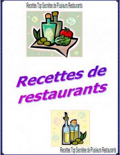 Recettes Top Secrètes de Plusieurs Restaurants