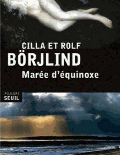 Marée d'équinoxe - Cilla Börjlind