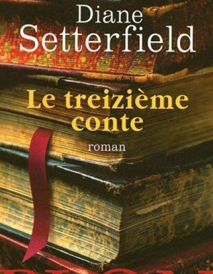 Le treizième conte – Diane Setterfield