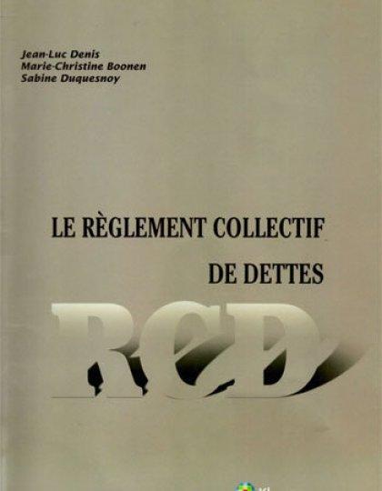 Reglement collectif de dettes - Kluwer - Belgique