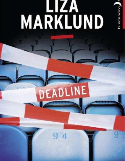 Deadline - Liza Marklund