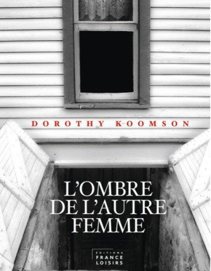 Dorothy Koomson - L ombre de l autre femme