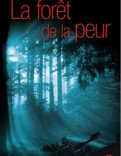 La forêt de la peur - Michelle Gagnon