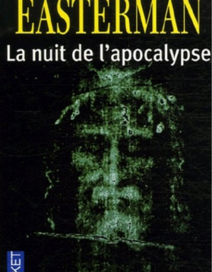 Daniel Easterman - La nuit de l'apocalypse