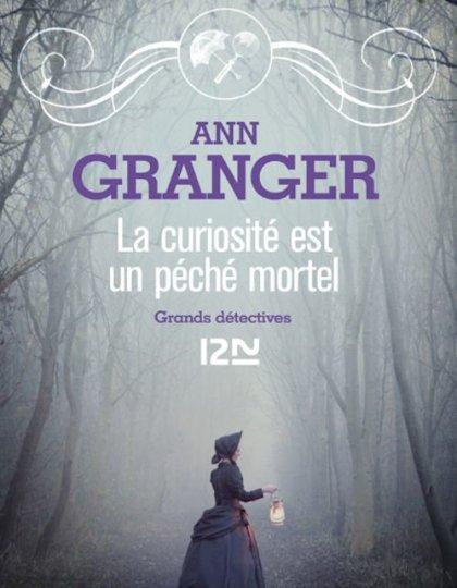 La curiosité est un péché mortel - Ann Granger