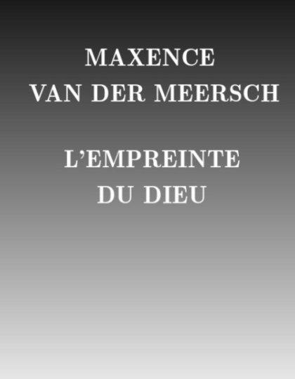 Maxence van der Meersch - L'empreinte du dieu