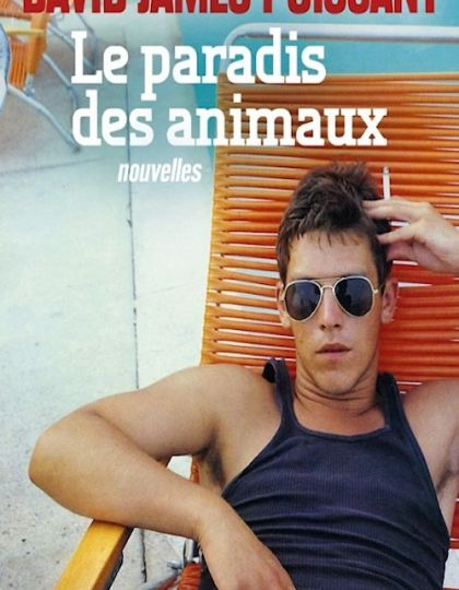 David James Poissant (2015) - Le paradis des animaux