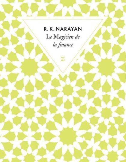 Le magicien de la finance - Rasipuram Krishnaswamy Narayan