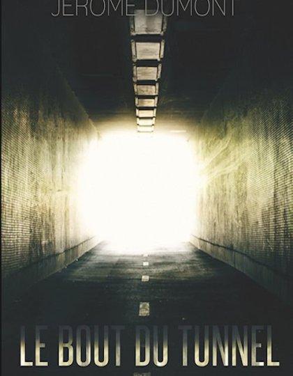 Jérome Dumont (2015) - Le bout du tunnel