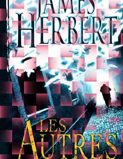 James Herbert - Les autres