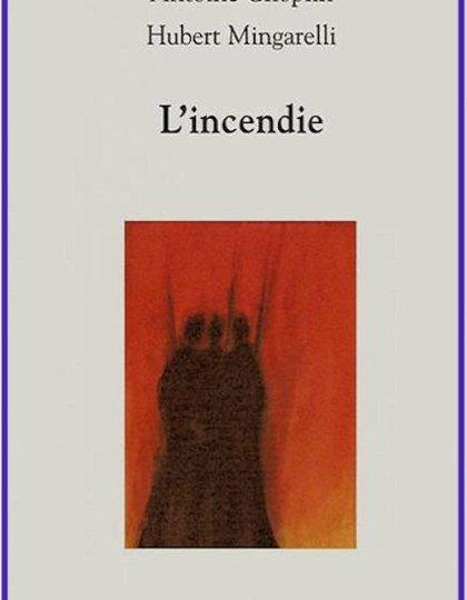 L'incendie - Antoine Choplin