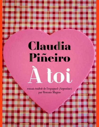Claudia Pineiro (2015) - A toi