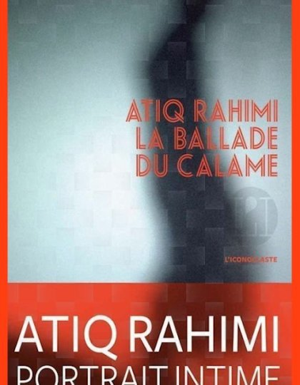 Atiq Rahimi (2015) - La ballade du calame