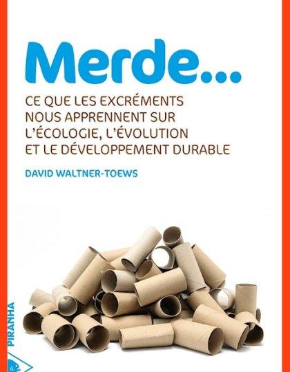 David Waltner-Toews (2015) - Merde