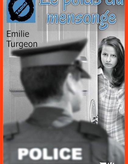 Le poids du mensonge 29 - Emilie Turgeon