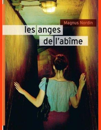 Magnus Nordin - Les anges de l'abîme