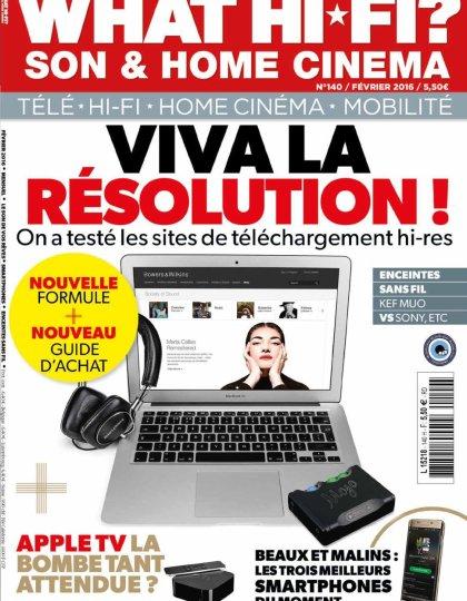 What Hi-Fi ? N°140 - Février 2016