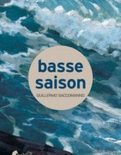 Basse saison - Saccomanno Guillermo