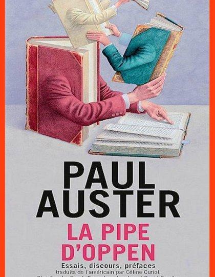 La Pipe d'Oppen - Paul Auster 2016
