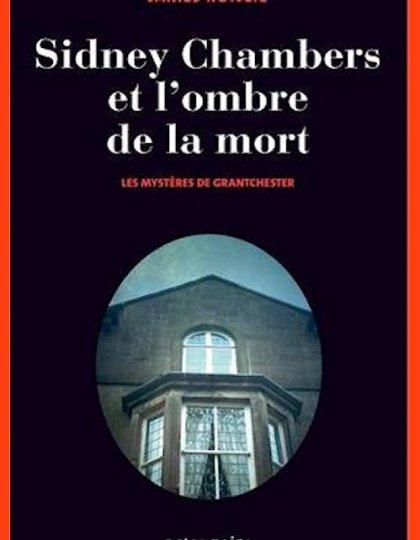 Sidney Chambers et l'ombre de la mort - James Runcie (2016)