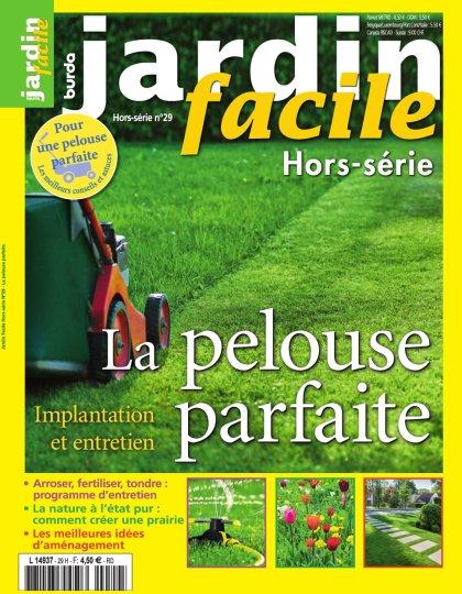Jardin Facile Hors Série N°29 - Printemps/Ete 2016