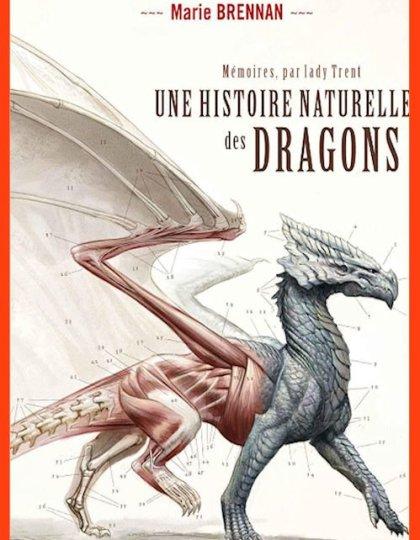 Une histoire naturelle des dragons - Marie Brennan (2016)