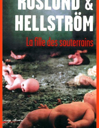 Roslund & Hellstrom - La fille des souterrains