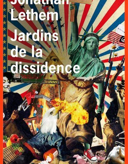 Jonathan Lethem (Mars 2016) - Jardins de la dissidence