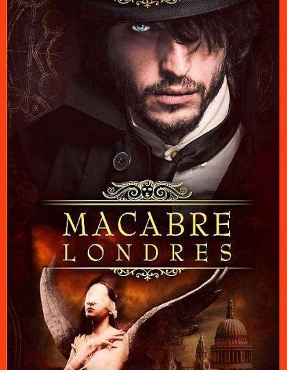 Macabre Londres - Steven Savile (2016)