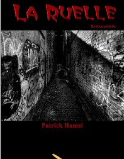 La ruelle (2016) - Hamel Patrick