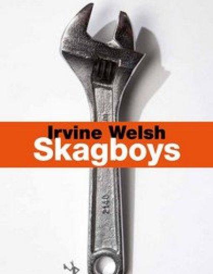 Skagboys (2016) - Welsh Irvine